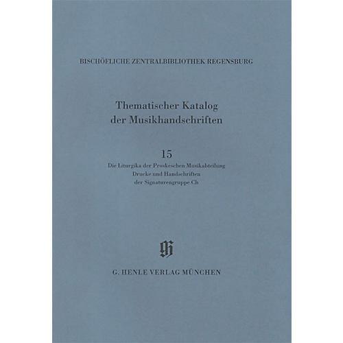 G. Henle Verlag Die Liturgika der Proskeschen Musikabteilung Henle Books Series Softcover