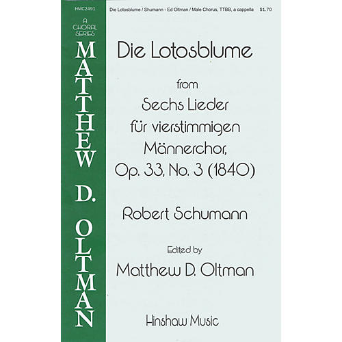 Hinshaw Music Die Lotosblume TTBB A Cappella arranged by Matthew Oltman