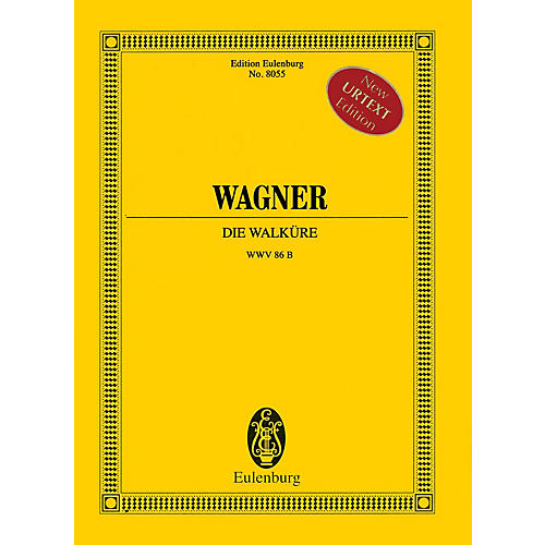Eulenburg Die Walküre (Study Score) Misc Series Hardcover Composed by Richard Wagner Edited by Christa Jost