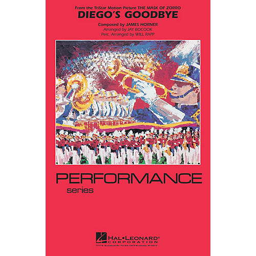 Hal Leonard Diego's Goodbye (from The Mask of Zorro) Marching Band Level 4 Arranged by Jay Bocook