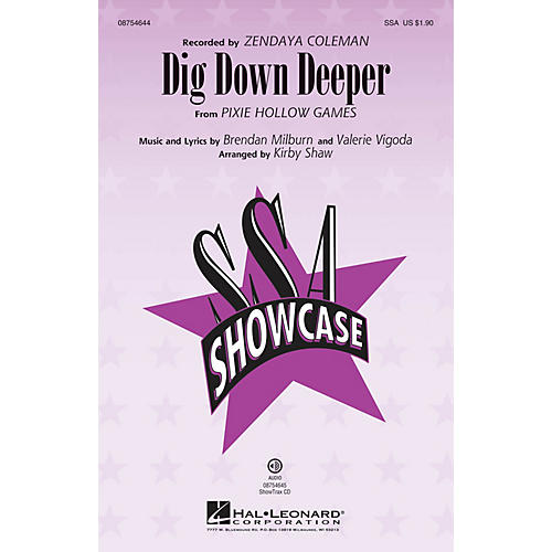 Hal Leonard Dig Down Deeper SSA by Zendaya Coleman arranged by Kirby Shaw