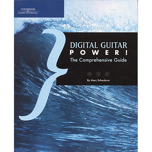 Course Technology PTR Digital Guitar Power the Comprehensive Guide (Book)