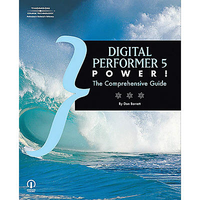 Course Technology PTR Digital Performer 5 Power! The Comprehensive Guide (Book)