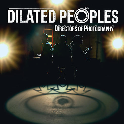 Alliance Dilated Peoples - Directors of Photography