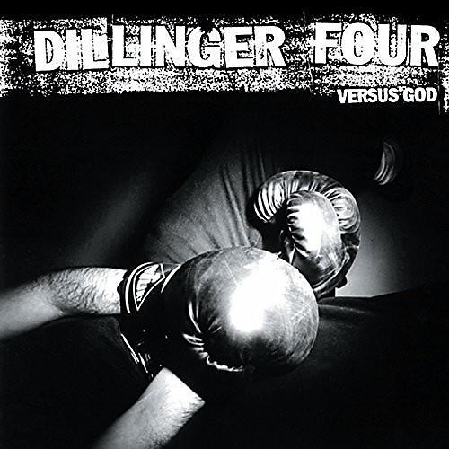 Alliance Dillinger Four - Versus God