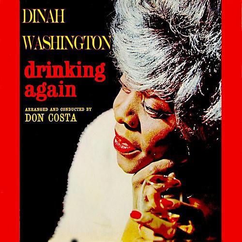 Alliance Dinah Washington - Drinking Again