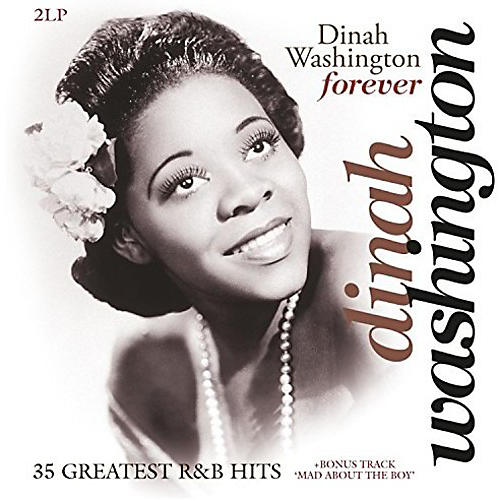 Alliance Dinah Washington - Forever: 35 Greatest R&B Hits