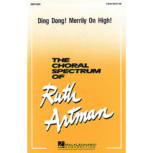 Hal Leonard Ding Dong! Merrily on High 2-Part arranged by Ruth Artman