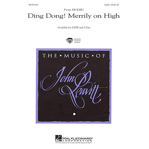 Hal Leonard Ding Dong! Merrily on High SATB arranged by John Leavitt