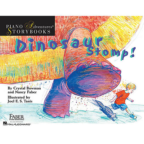 Faber Piano Adventures Dinosaur Stomp! Faber Piano Adventures® Series Hardcover Written by Nancy Faber
