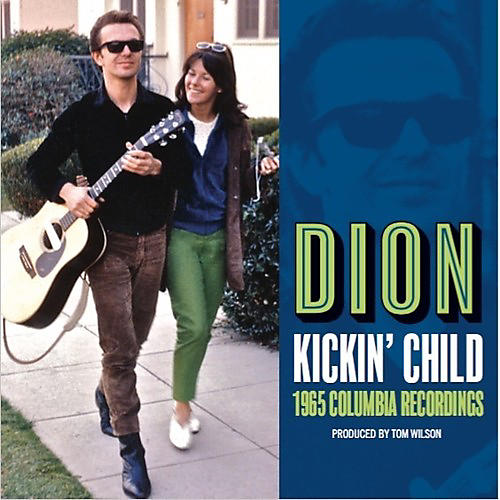 Alliance Dion - Kickin Child: 1965 Columbia Recordings