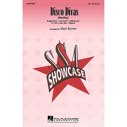 Hal Leonard Disco Divas (Medley) SSA arranged by Mark Brymer