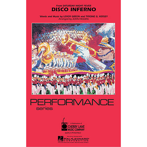Cherry Lane Disco Inferno Marching Band Level 3 Arranged by John Higgins