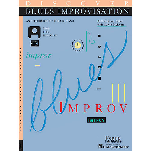 Faber Piano Adventures Discover Blues Improvisation Faber Piano Adventures® Series Written by Nancy Faber
