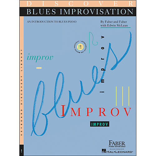 Faber Piano Adventures Discover Blues Improvisation (Introduction To Blues Piano) Book Only - Faber Piano