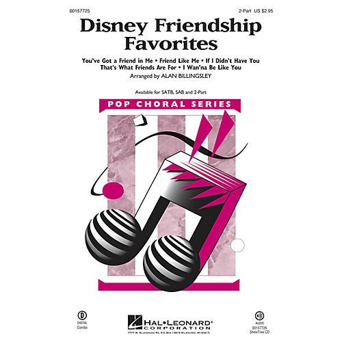 Hal Leonard Disney Friendship Favorites (Medley) 2-Part arranged by Alan Billingsley