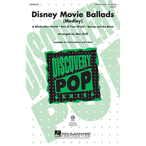 Hal Leonard Disney Movie Ballads (Medley) Discovery Level 2 2-Part Arranged by Mac Huff