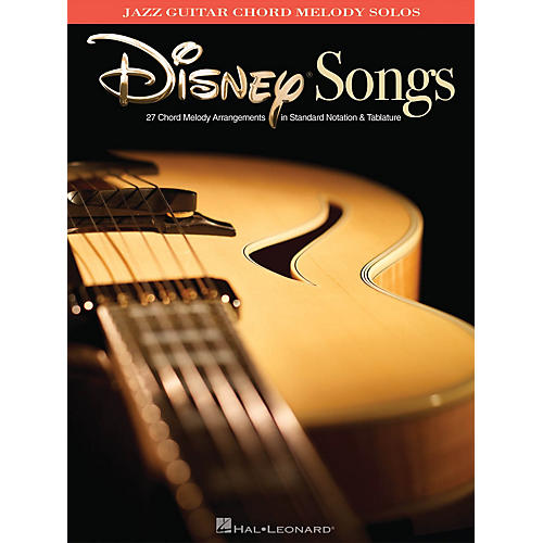 Hal Leonard Disney Songs (Jazz Guitar Chord Melody Solos) Guitar Solo Series Softcover