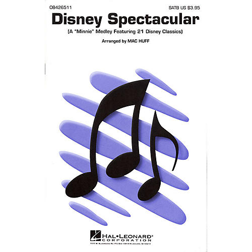 Hal Leonard Disney Spectacular (Medley) UNIS/2PT Arranged by Mac Huff