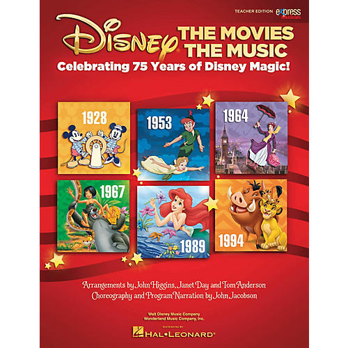 Hal Leonard Disney: The Movies The Music (Celebrating 75 Years of Disney Magic!) TEACHER Arranged by John Higgins