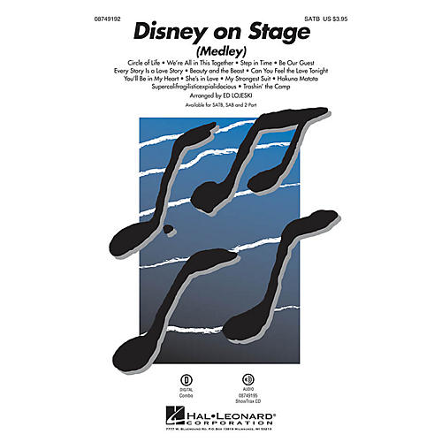 Hal Leonard Disney on Stage (Medley) SATB arranged by Ed Lojeski