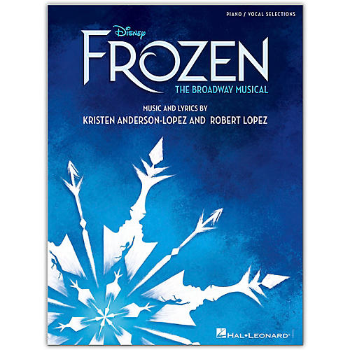 Hal Leonard Disney's Frozen - The Broadway Musical Vocal Selections