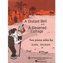 Lee Roberts Distant Bell and Deserted Cottage Pace Piano Education Series Composed by Earl Ricker