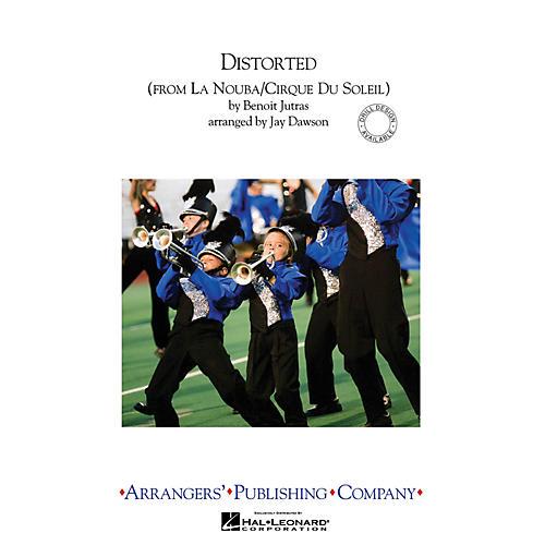 Arrangers Distorted Marching Band Level 3 by Cirque du Soleil Arranged by Jay Dawson