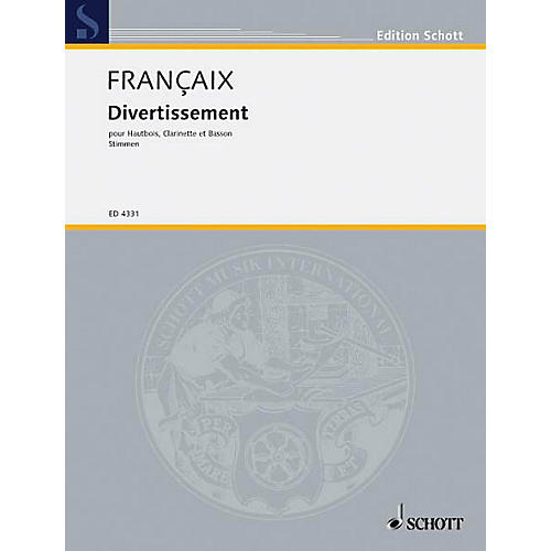 Schott Divertissement (Set of Parts) Schott Series by Jean Françaix