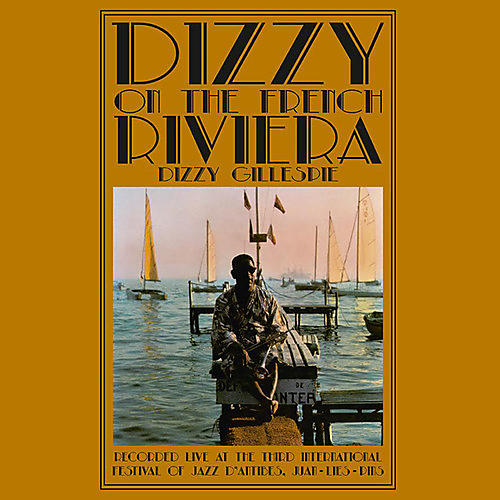 Alliance Dizzy Gillespie - Dizzy On The French Riviera