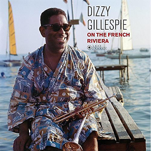 Alliance Dizzy Gillespie - On the French Riviera