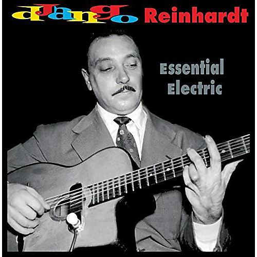 Alliance Django Reinhardt - Essential Electric