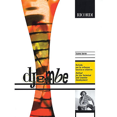 Ricordi Djembe (Method for Technical and Creative Development) Percussion Series Softcover