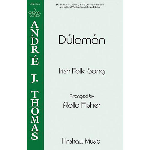 Hinshaw Music Dúlamán SATB arranged by Rollo Fisher