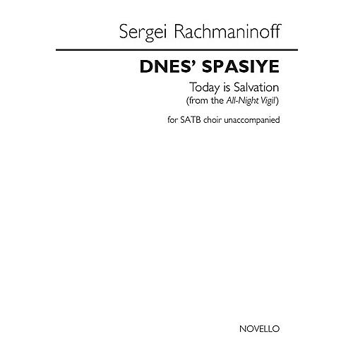 Novello Dnes' Spasiye (Today Is Salvation) (from the All-Night Vigil) SATB a cappella by Sergei Rachmaninoff