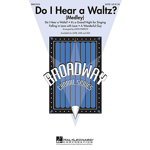 Hal Leonard Do I Hear a Waltz? (Medley) SAB Arranged by John Purifoy
