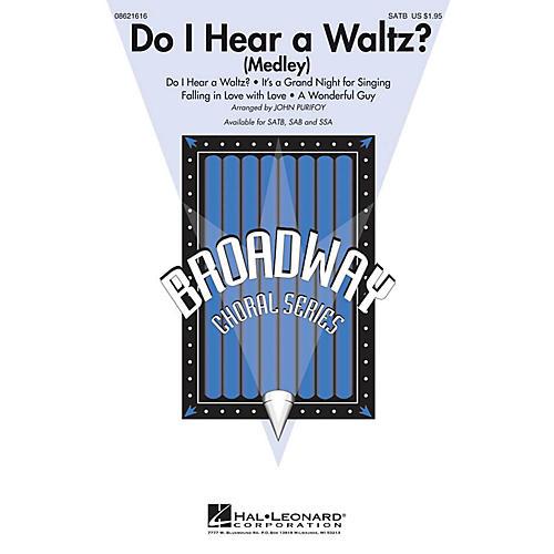 Hal Leonard Do I Hear a Waltz? (Medley) SSA Arranged by John Purifoy