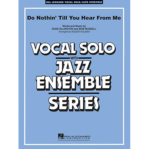 Hal Leonard Do Nothin' Till You Hear From Me (Key: Eb) Jazz Band Level 3-4