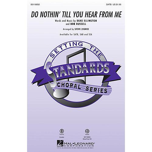 Hal Leonard Do Nothin' Till You Hear from Me SAB Arranged by Steve Zegree