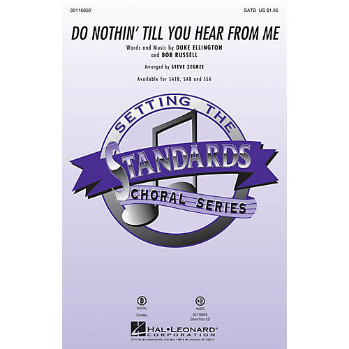 Hal Leonard Do Nothin' Till You Hear from Me SSA Arranged by Steve Zegree