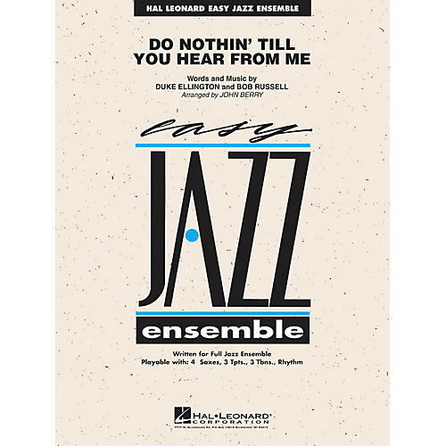 Hal Leonard Do Nothing 'Till You Hear from Me Jazz Band Level 2 Arranged by John Berry