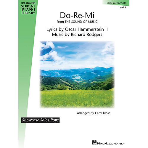 Hal Leonard Do-Re-Mi (from The Sound of Music) for Early Intermediate Level 4 by Carol Klose
