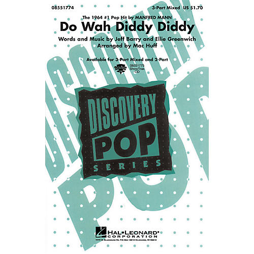 Hal Leonard Do Wah Diddy Diddy 2-Part by Manfred Mann Arranged by Mac Huff