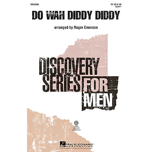 Hal Leonard Do Wah Diddy Diddy VoiceTrax CD Arranged by Roger Emerson