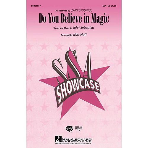 Hal Leonard Do You Believe in Magic SSA arranged by Mac Huff