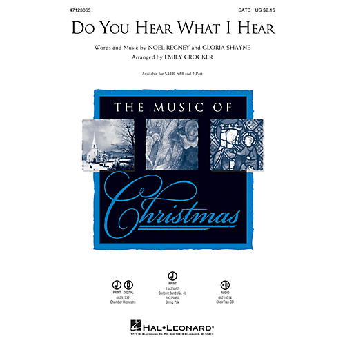 Hal Leonard Do You Hear What I Hear 2-Part Arranged by Emily Crocker
