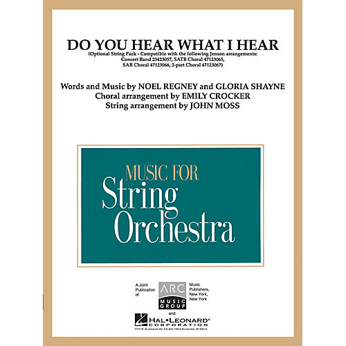 Hal Leonard Do You Hear What I Hear? Arranged by John Moss