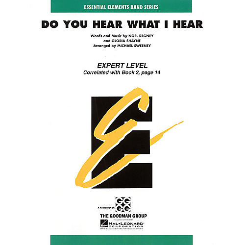 Hal Leonard Do You Hear What I Hear Concert Band Level 2 Arranged by Michael Sweeney