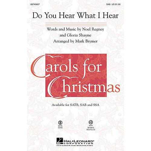 Hal Leonard Do You Hear What I Hear? SAB arranged by Mark Brymer