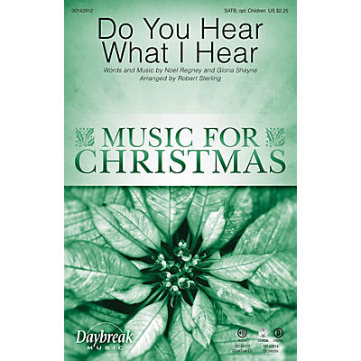 Daybreak Music Do You Hear What I Hear SATB/CHILDREN'S CHOIR arranged by Robert Sterling